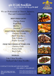 We are Professional in Chinese,  Japanese,  Thai and Continental Foods